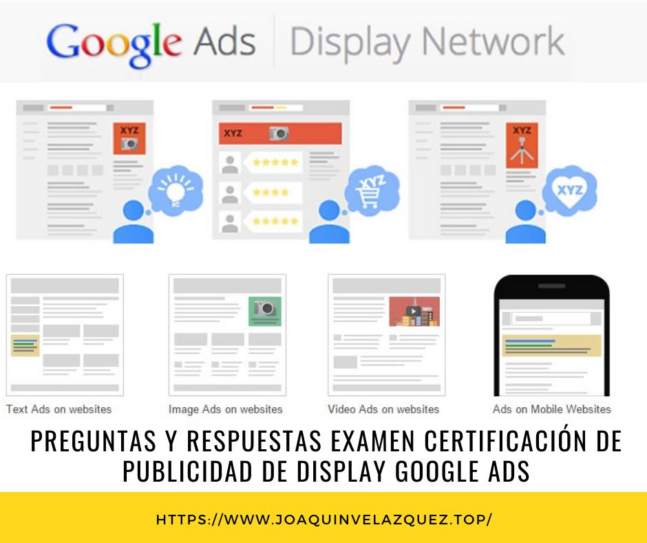 Preguntas y respuestas examen certificación de publicidad de display Google ADS