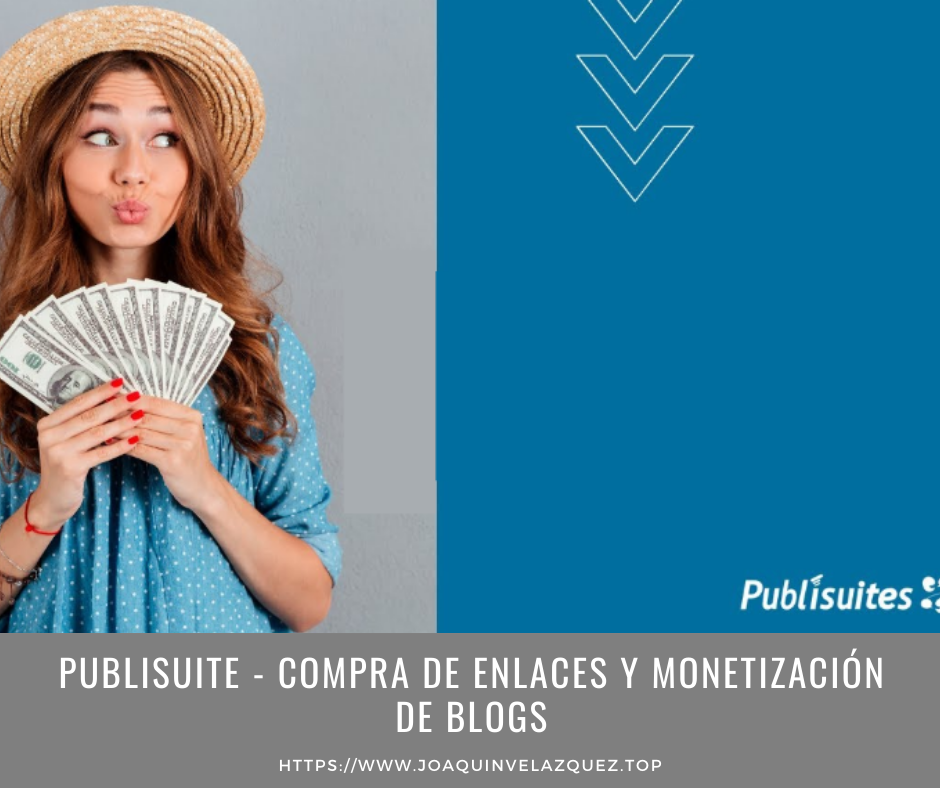 publisuite post patrocinados y monetizacion de blogs