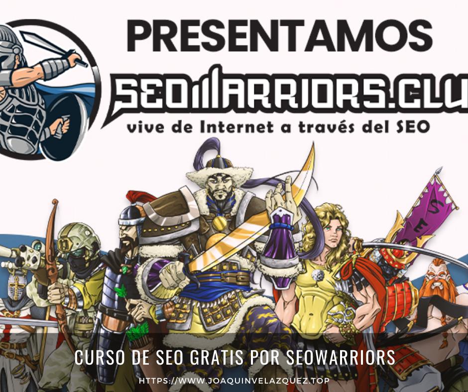 Curso de SEO gratis por Seowarriors